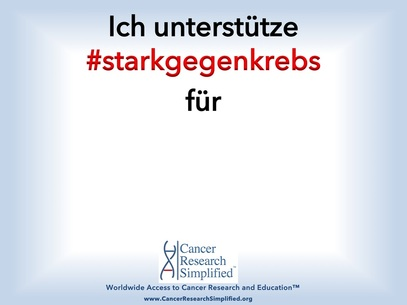 #starkgegenkrebs Aktion - Cancer Research Simplified