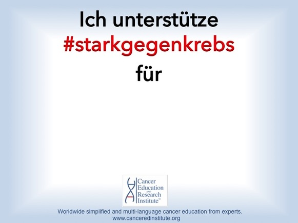 StarkGegenKrebs - Krebskampagne - Cancer Education and Research Institute (CERI)