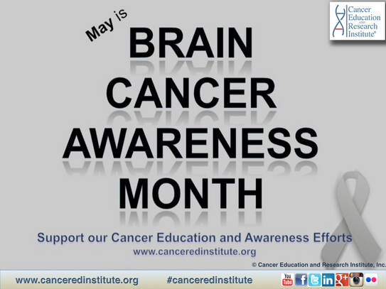 Brain Cancer Awareness Month - Cancer Education and Research Institute (CERI)