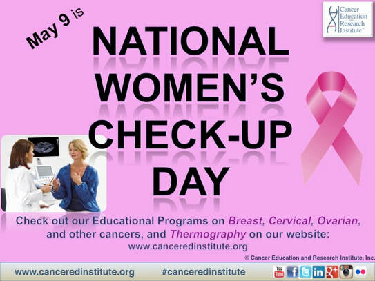 National Women's Check-Up Day - Cancer Education and Research Institute (CERI)