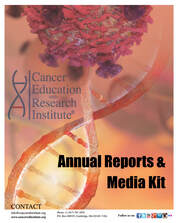 Annual Reports and Media Kit - Cancer Education and Research Institute (CERI)